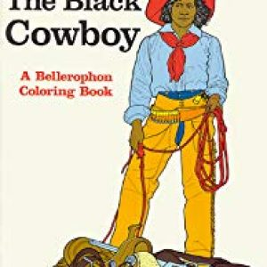 The Black Cowboy Coloring Book