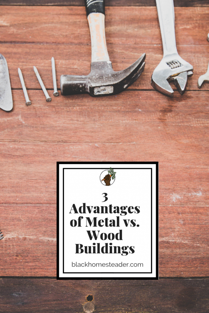metal vs wood building