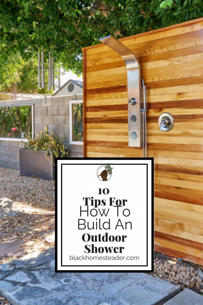 How To Build An Outdoor Shower | Black Homesteader